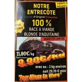 """Entrecôte """"PAYSANNE"""" La Nôtre,  Blonde d'Aquitaine Label Rouge a/os 3 kg mini.  Prix au kg qté limitée"""